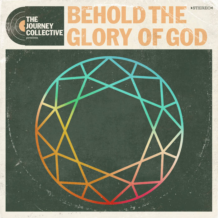 Behold The Glory of God - Single