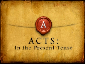 Acts in the Present Tense 8-18.jpg
