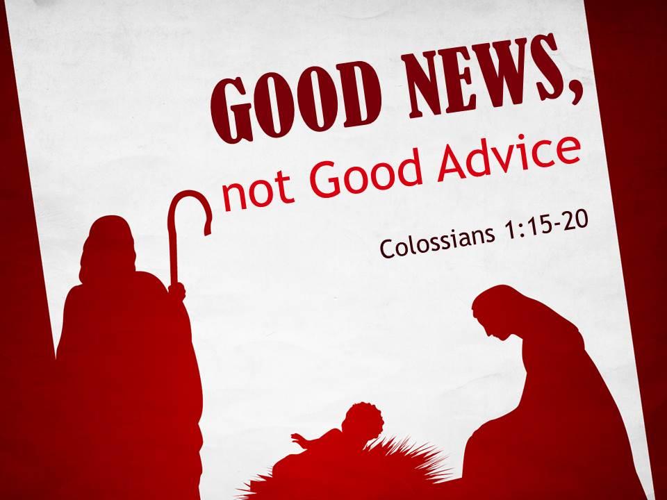 GoodNewsNotGoodAdvice.jpg