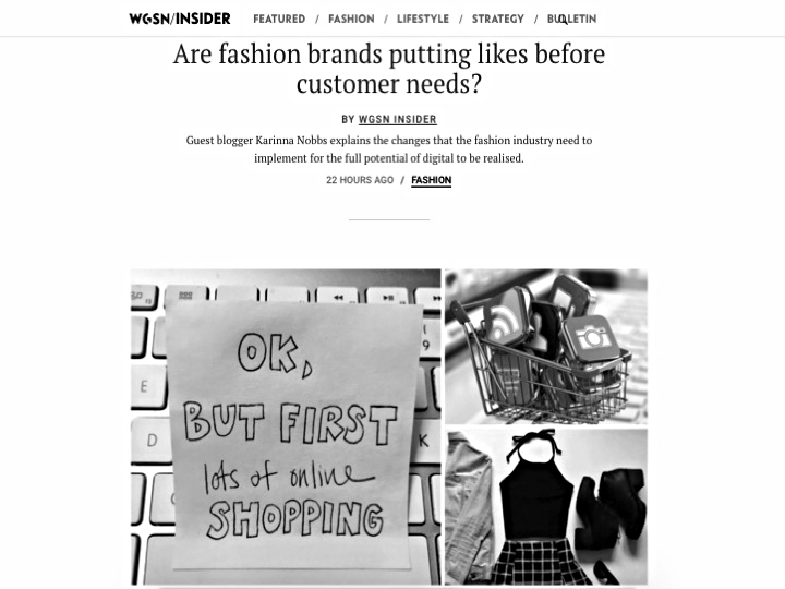 Guest WGSN Blog Post: Are fashion brands putting likes before customer needs?