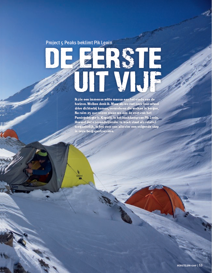 Hoogtelijn - spring edition 2017 - Article about the 2016 expedition to Peak Lenin published in the Dutch NKBV (Koninklijke Nederlandse Klim- en Bergsport Vereniging) magazine. The NKBV has 64.000 members and the magazine was printed 37.500 times.Read the full article