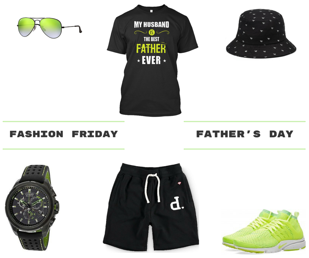 Thank God it's Friday!   This week's Fashion Friday is dedicated to all the Fathers out there that are doing their part and raising their children. Happy Father's Day to all!
