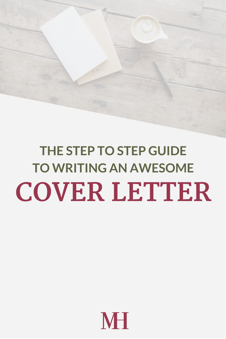 the step to step guide to writing an awesome cover letter - Awesome Cover Letters