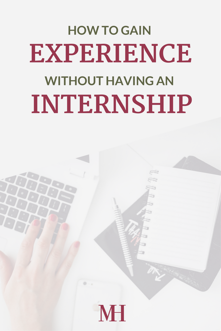How to Gain Experience without an Internship