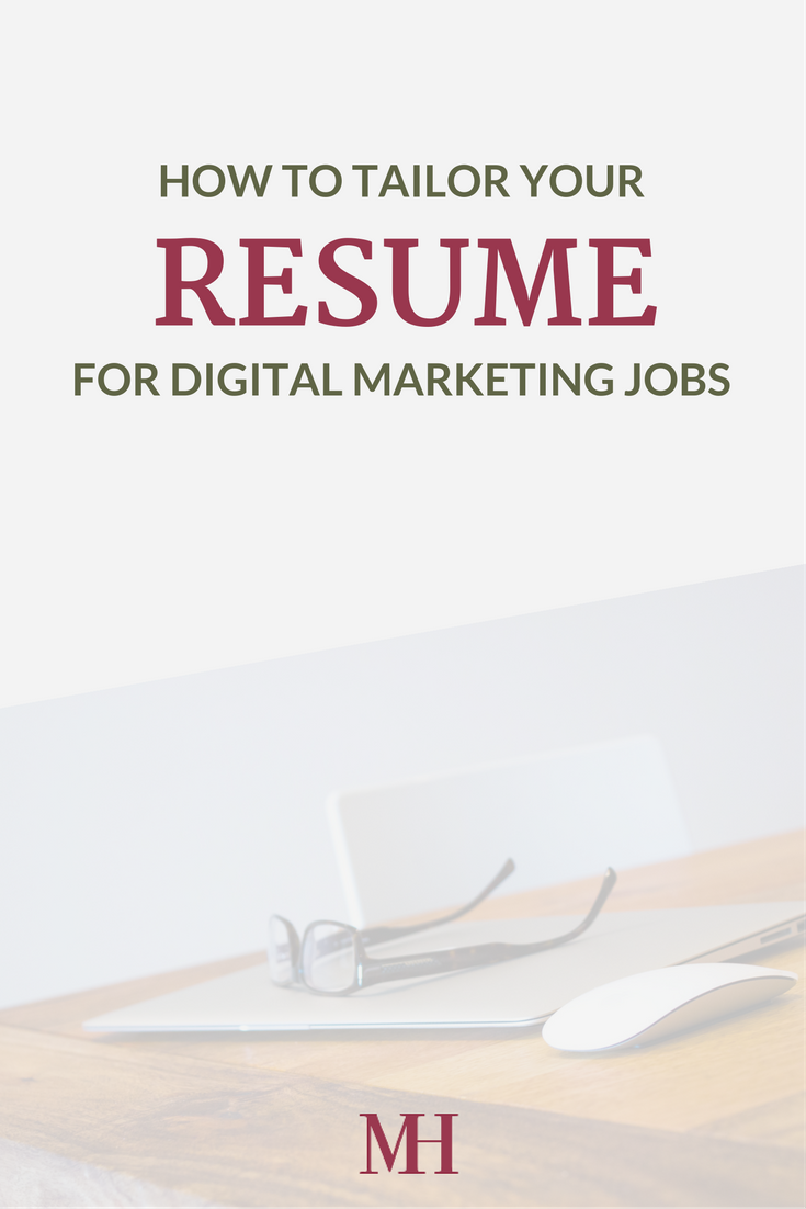 How To Tailor Your Resume For Digital Marketing Jobs Miranda Hassen