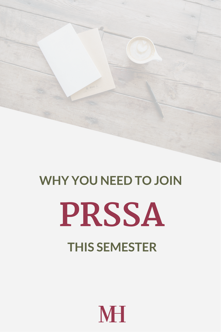 Why You Need to Join PRSSA This Semester