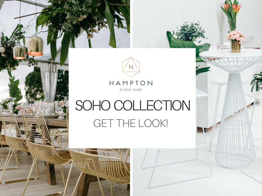 Soho Collection | Wedding and Event Hire - Gold Coast, Brisbane, Byron Bay and beyond | www.hamptoneventhire.com