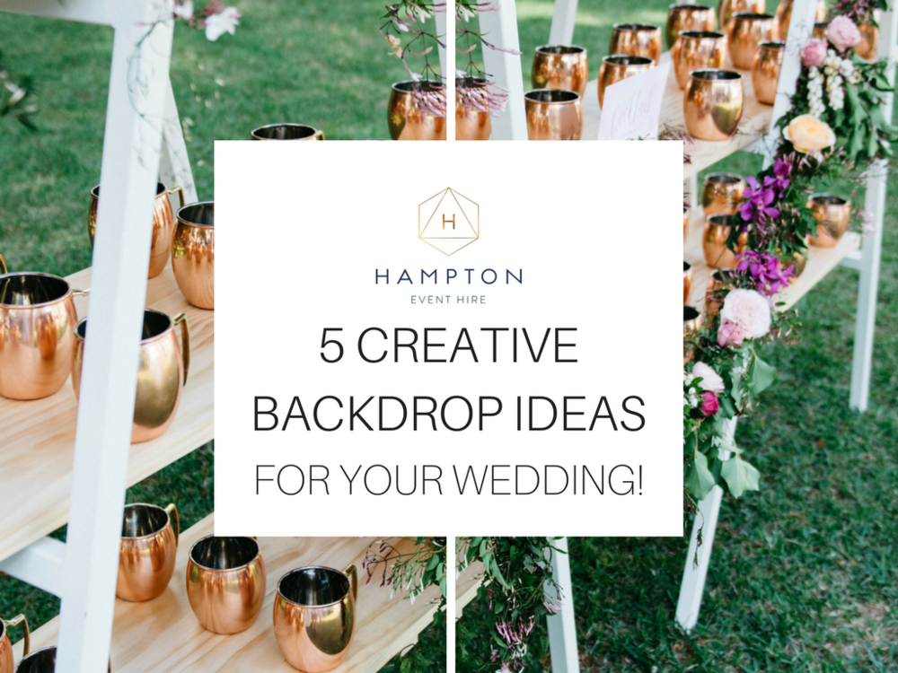 Creative wedding backdrop ideas | Hampton event hire - wedding and event hire | www.hamptoneventhire.com | Photo by The Desert Rose Co