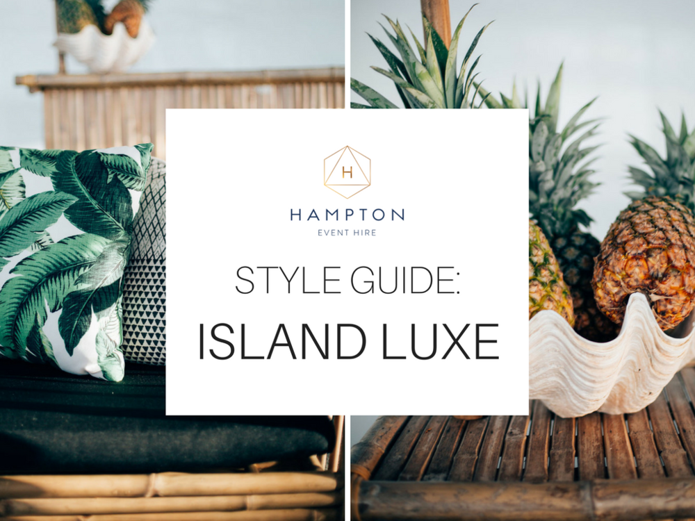 Style Guide Island Luxe Wedding Inspiration - Hampton Event Hire | www.hamptoneventhire.com