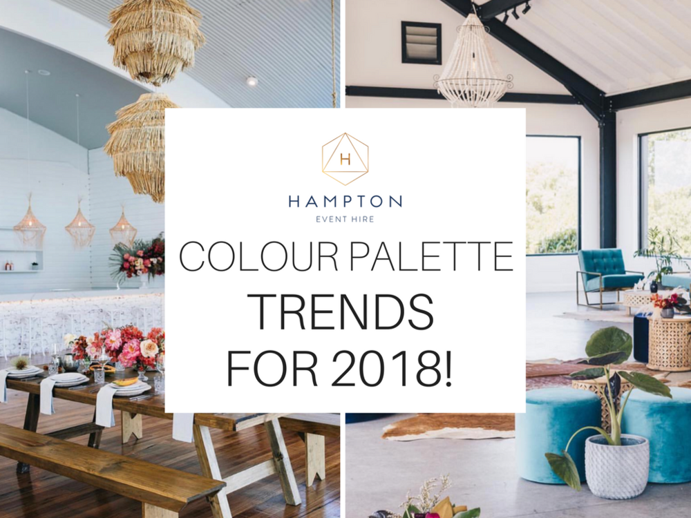 2018 Wedding colour palette trends and inspiration | Hampton Event Hire - wedding and event hire | www.hamptoneventhire.com