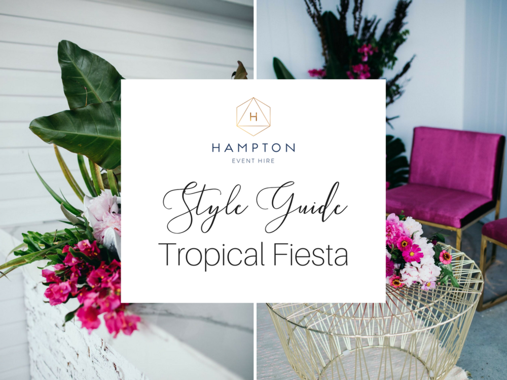 Tropical Fiesta Wedding Styling Ideas & Inspiration! | Get the look with Hampton Event Hire, wedding & event hire on the Gold Coast, Brisbane and Byron Bay