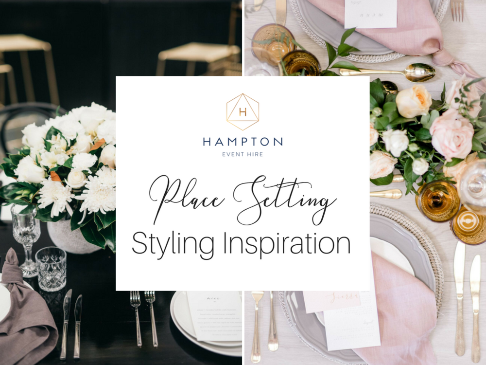 Wedding Place Setting Ideas and Inspiration with Hampton Event Hire