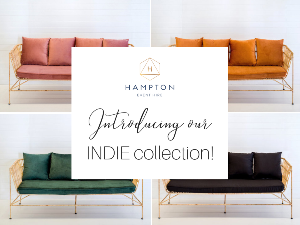 Hampton Event Hire | New INDIE furniture collection available for wedding and event hire on the Gold Coast, Brisbane, Byron Bay