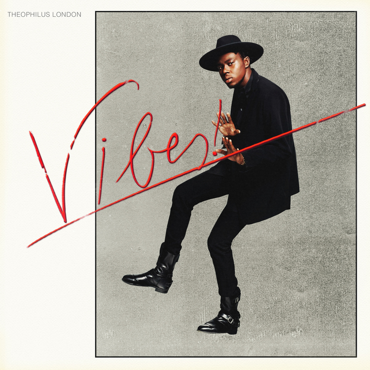 Theophilus London's 'Vibes'