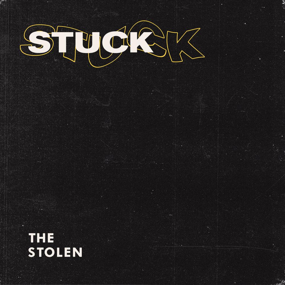 "The Stolen - ""Stuck"""