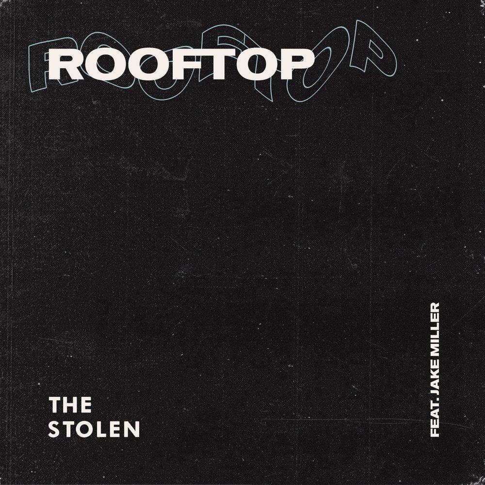 "The Stolen - ""Rooftop"" (Feat. Jake Miller)"