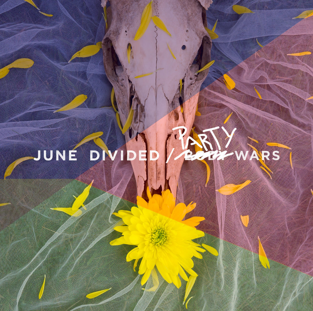 "June Divided - ""I Didn't Mind"" (Party Wars Remix)"