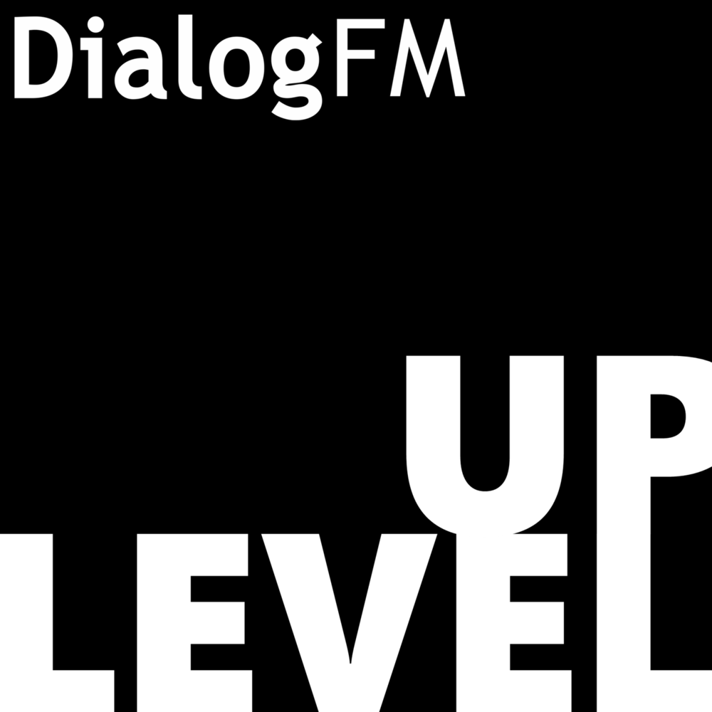 Level Up from Dialog FM