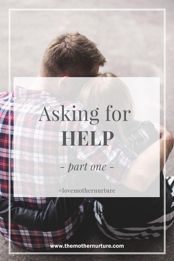 AskingForHelpPartOneMotherNurture