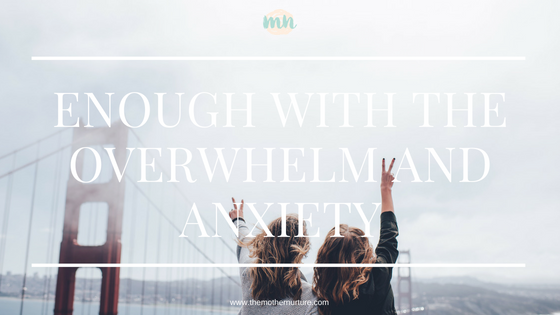Enough_With_The_Overwhelm_and_Anxiety_Blog_Header_Image.png