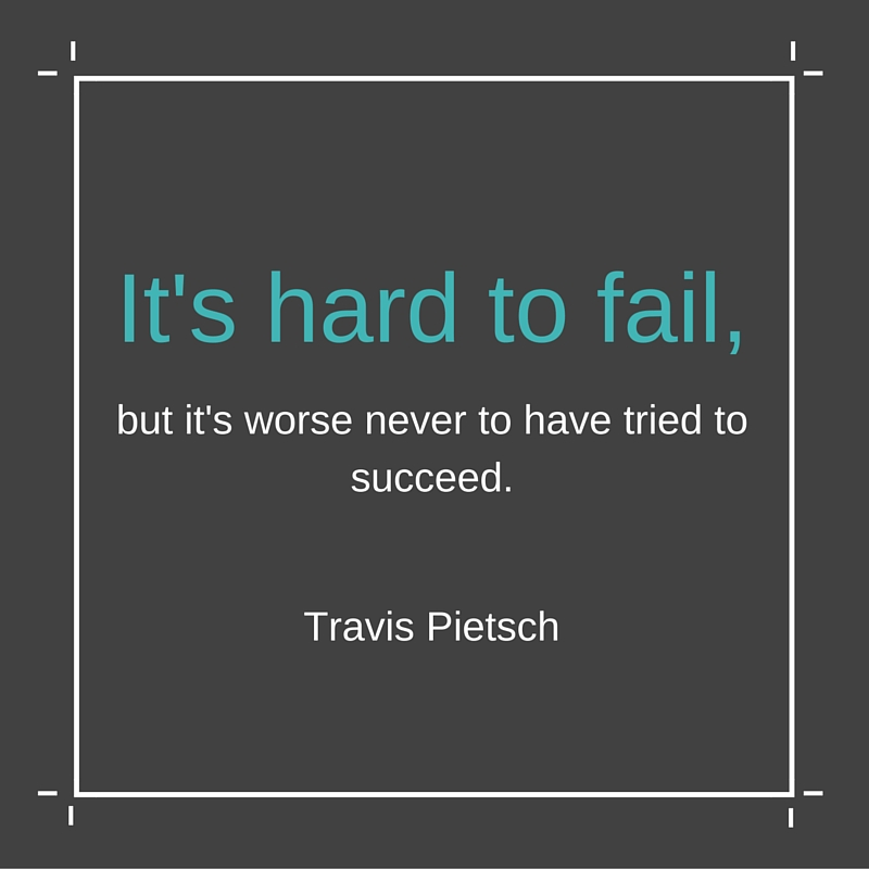 Travis Pietsch quote