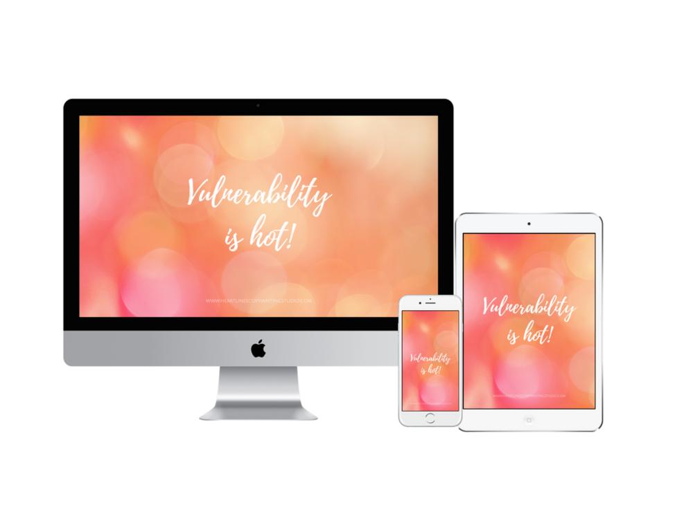 Vulnerability is hot digital wallpaper