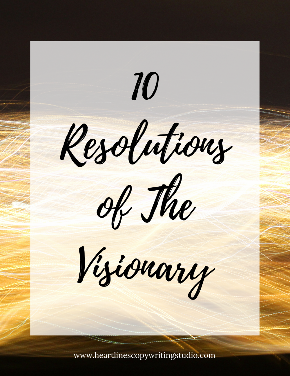 Download the PDF version of The 10 Resolutions of The Visionary right here.