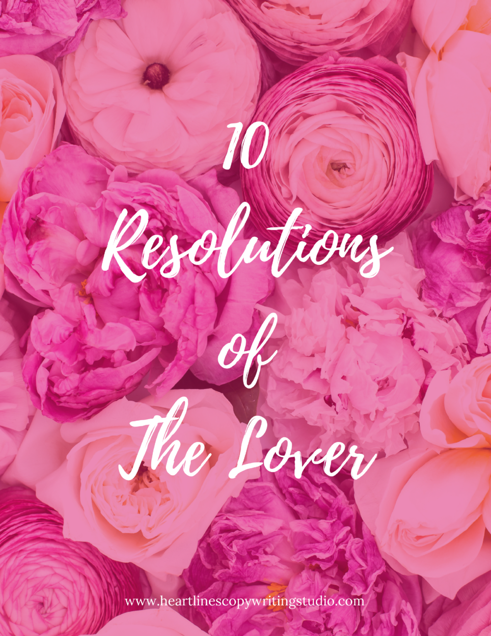Download the PDF version of The 10 Resolutions of The Lover right here.