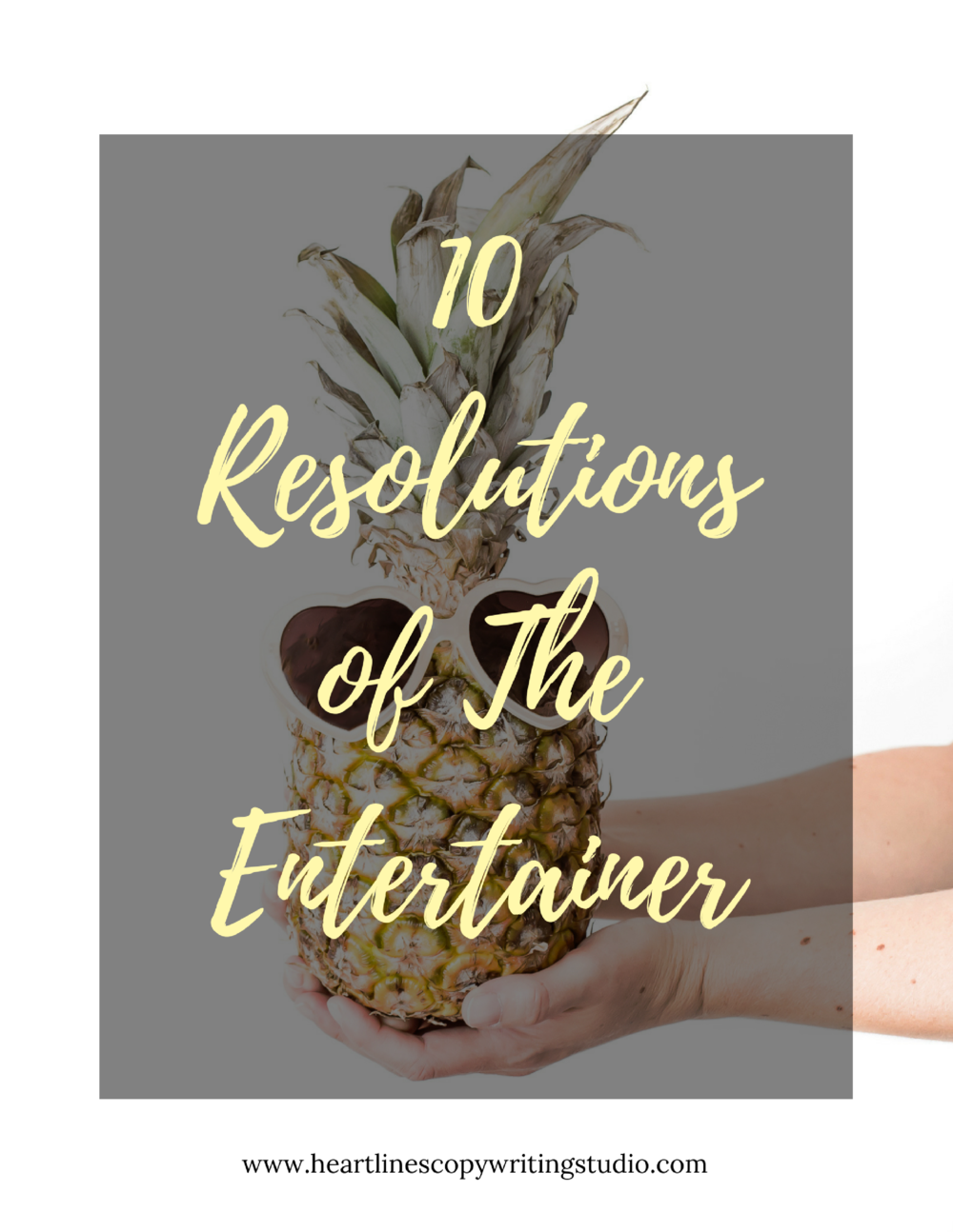 Download the PDF version of The 10 Resolutions of The Entertainer right here.