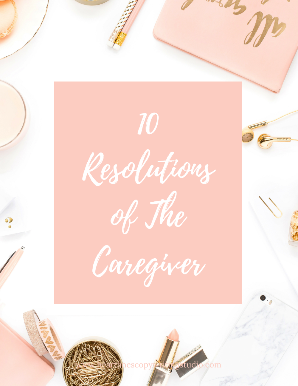 Download the PDF version of The 10 Resolutions of The Caregiver right here.