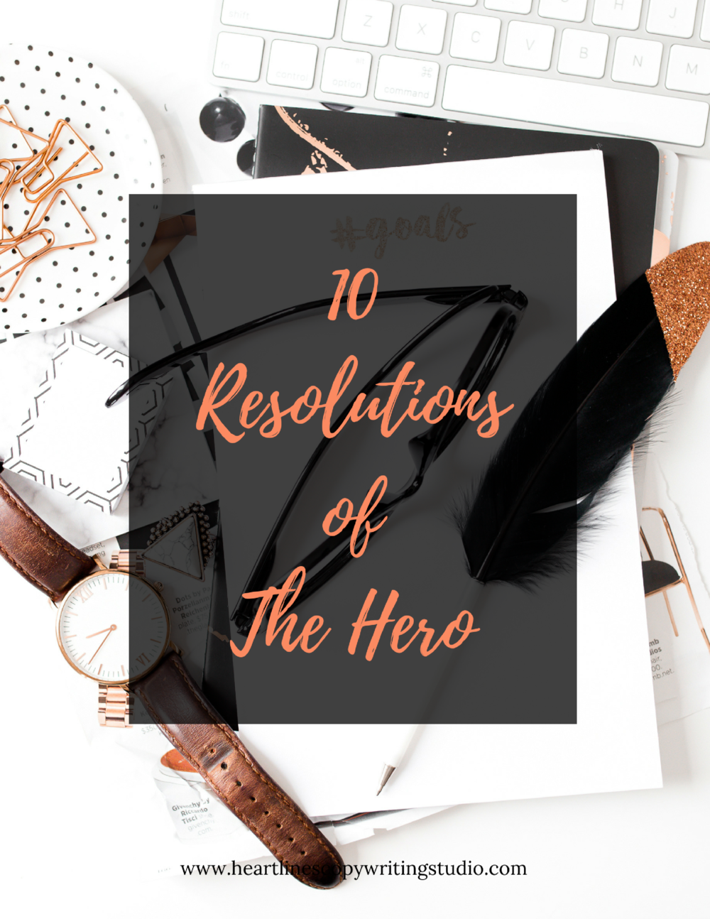 Download the PDF version of The 10 Resolutions of The Hero right here.