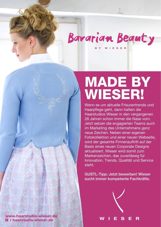 I   ❤  Bavarian Beauty…...ein Beispiel einer schönen PR-Anzeige. Gestaltet für das Friseurunternehmen Haarstudio Wieser   www.haarstudio-wieser.de  in der Region München und erschienen im Gustl Lifestyle Magazin.