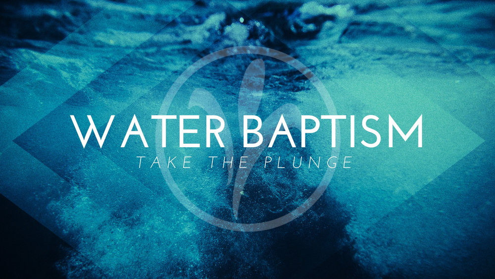 Water Baptism   During our morning service on January 27th, we celebrate those taking the plunge in water baptism.