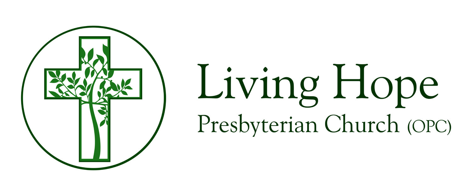 Living Hope Presbyterian Church (OPC)
