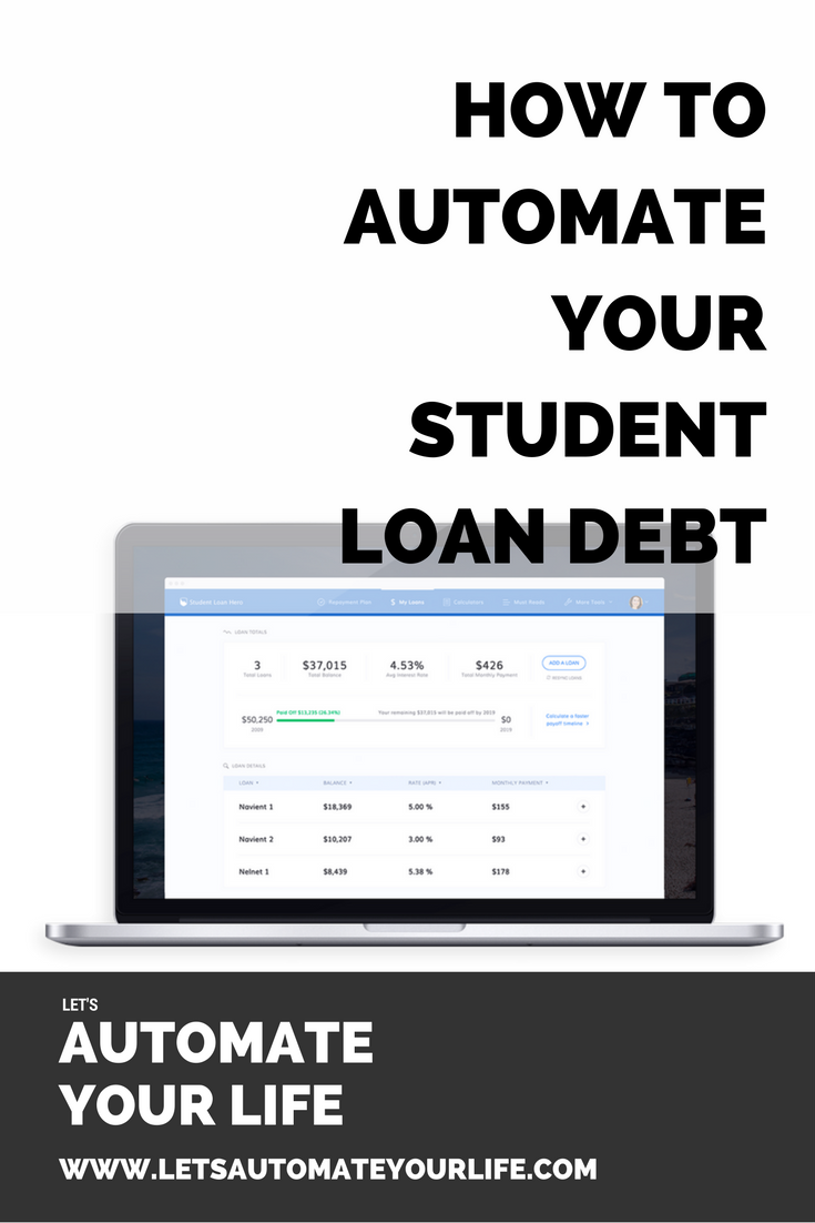 How to Automate Your Student Loan Debt