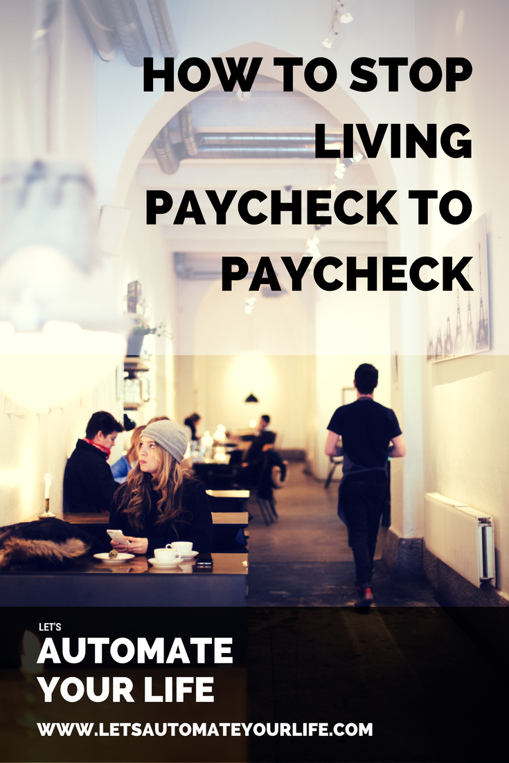 How to Stop Living Paycheck to Paycheck