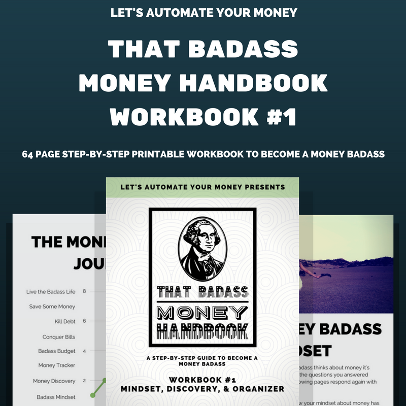 THAT BADASS MONEY HANDBOOK: WORBOOK #1 - The 64 page step-by-step printable workbook to become a Money Badass is now available!