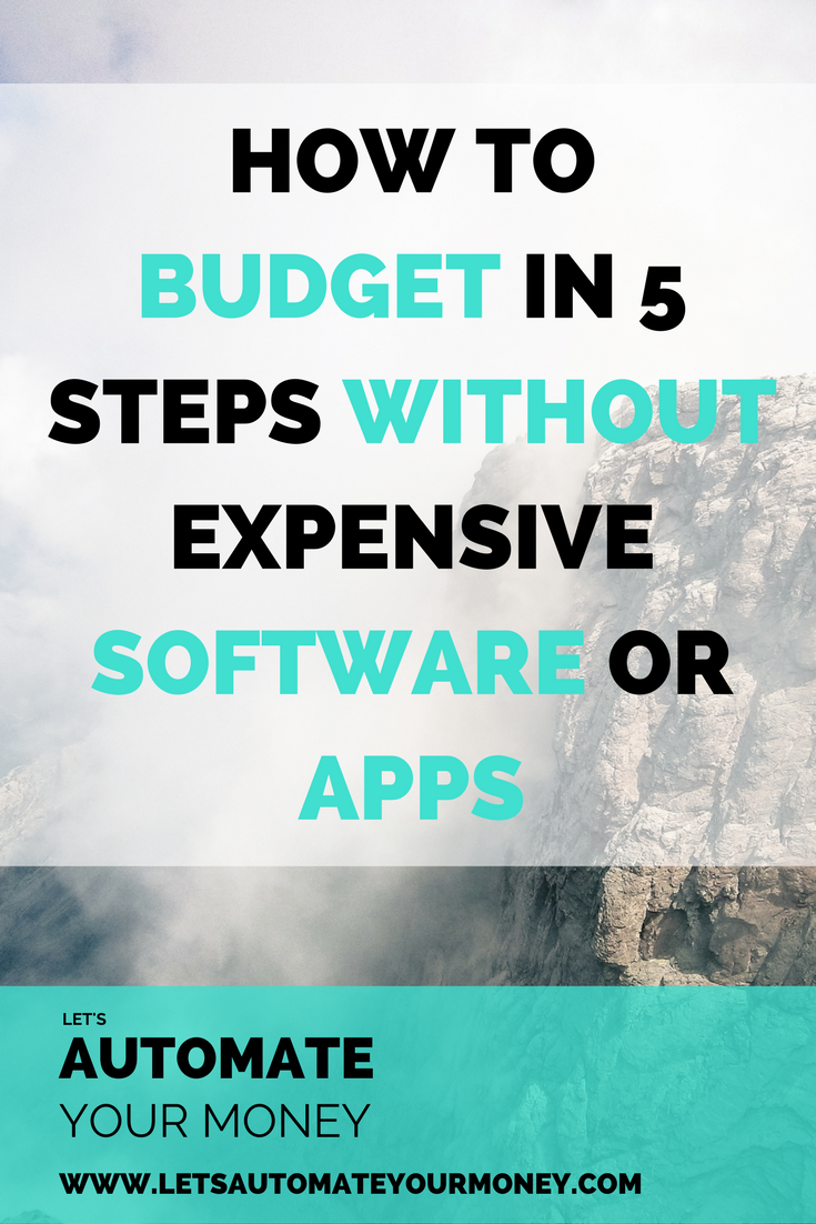 How to Budget in 5 Steps Without Expensive Software or Apps