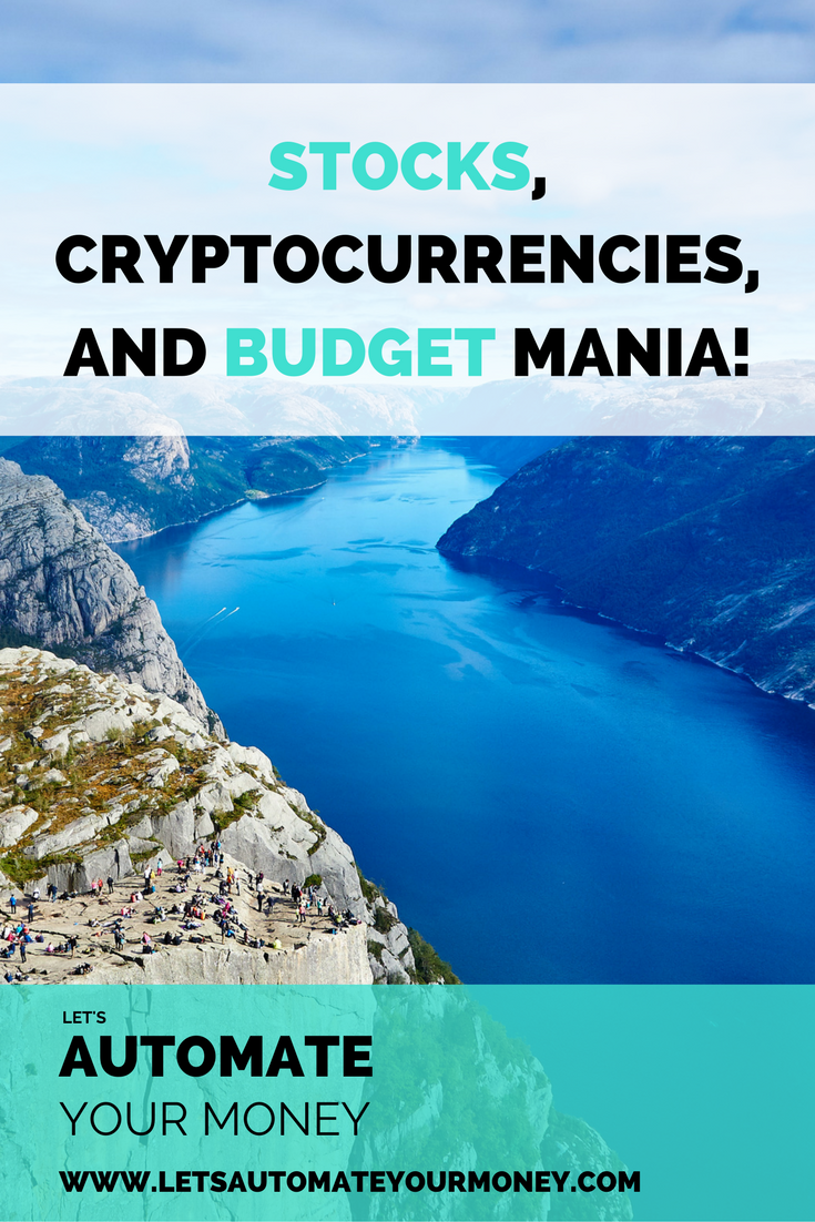 Stocks, Cryptocurrencies, and Budget Mania!