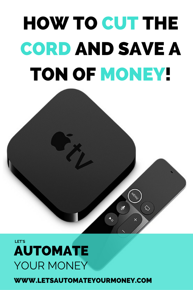 HOW TO CUT THE CORD AND SAVE A TON OF MONEY!
