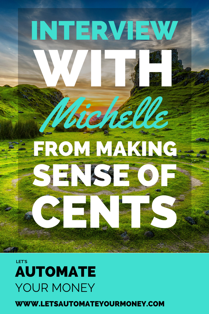 Interview with Michelle from Making Sense of Cents
