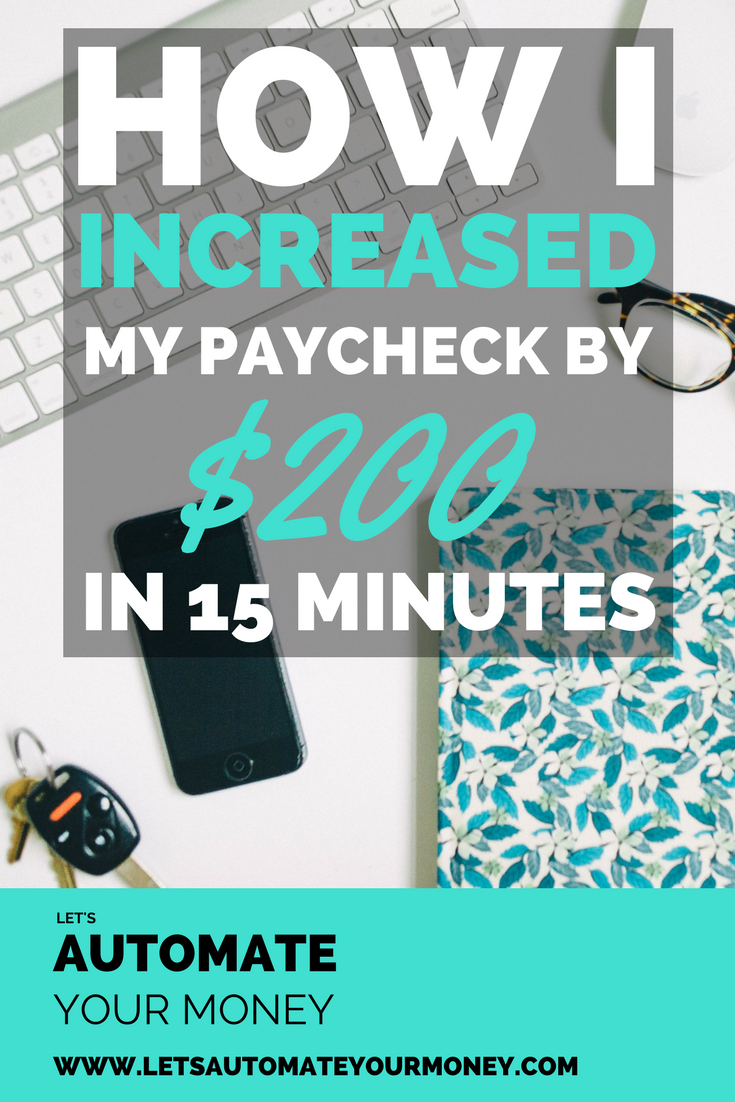 how-i-increased-my-paycheck-by-200-in-15-minutes