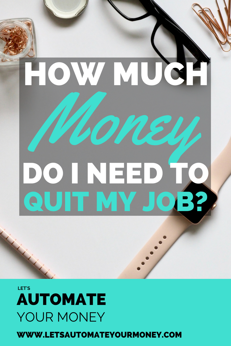 How Much Money Do I Need to Quit My Job