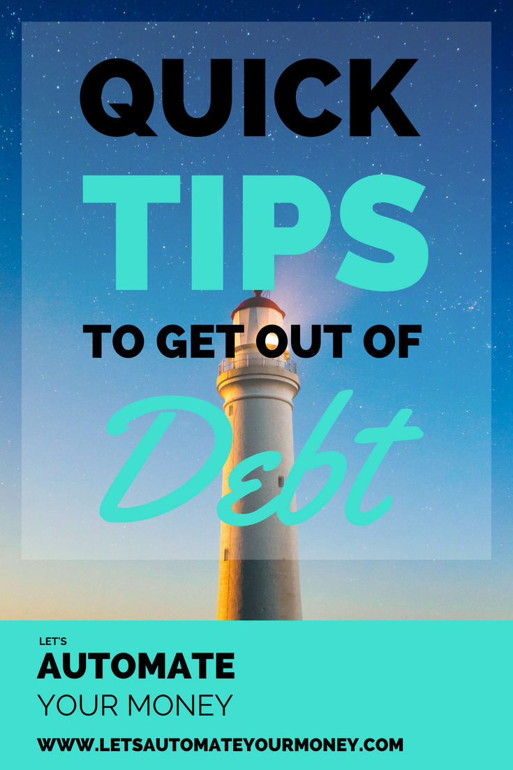 Quick Tips to Get Out of Debt