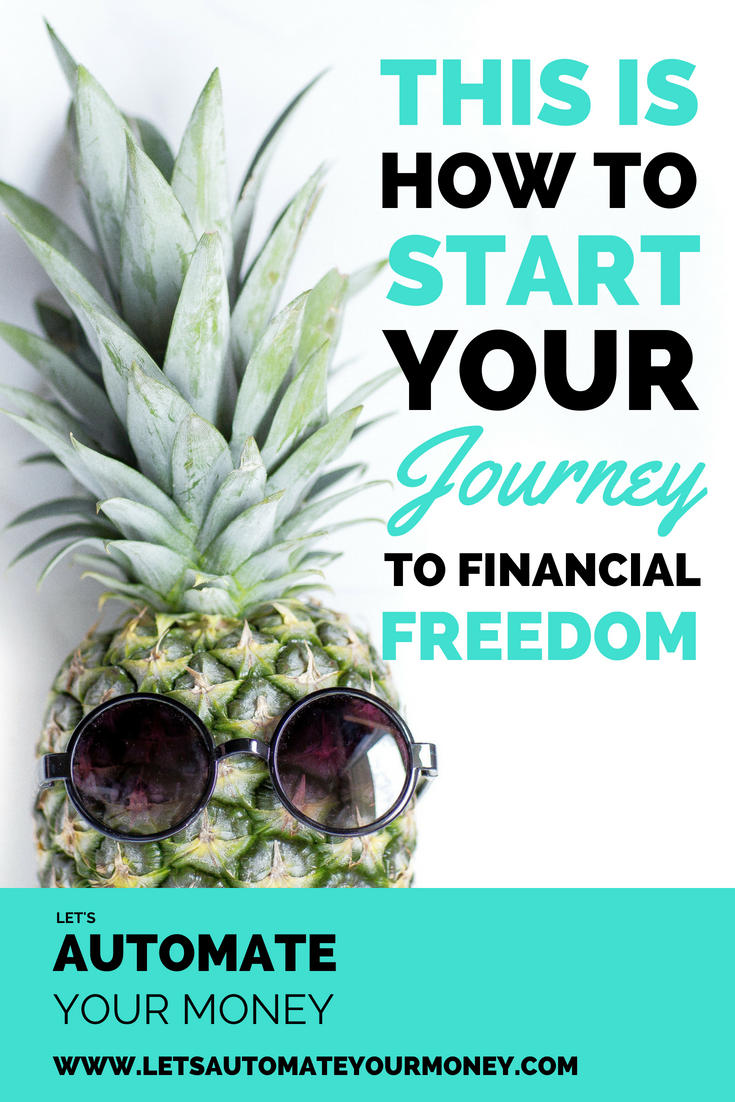 This is How to Start Your Journey to Financial Freedom
