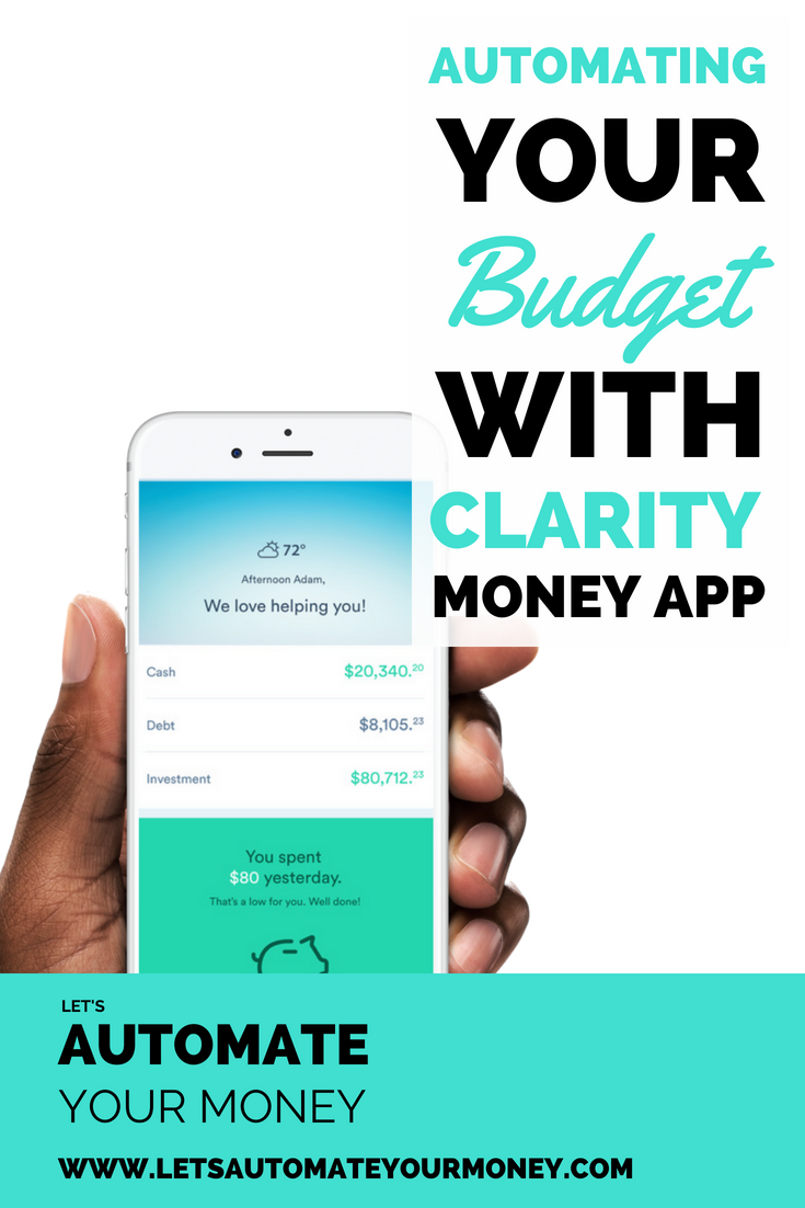 Automated Budgeting with Clarity Money App