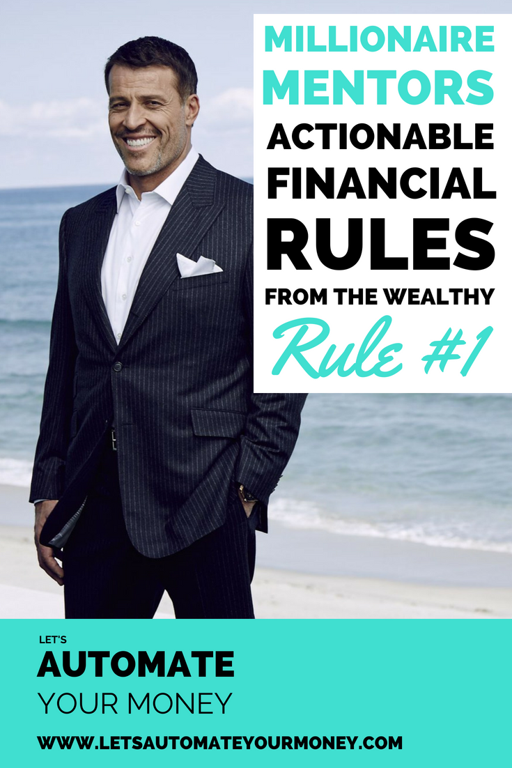 Millionaire Mentors: Actionable Financial Rules From The Wealthy - Rule #1