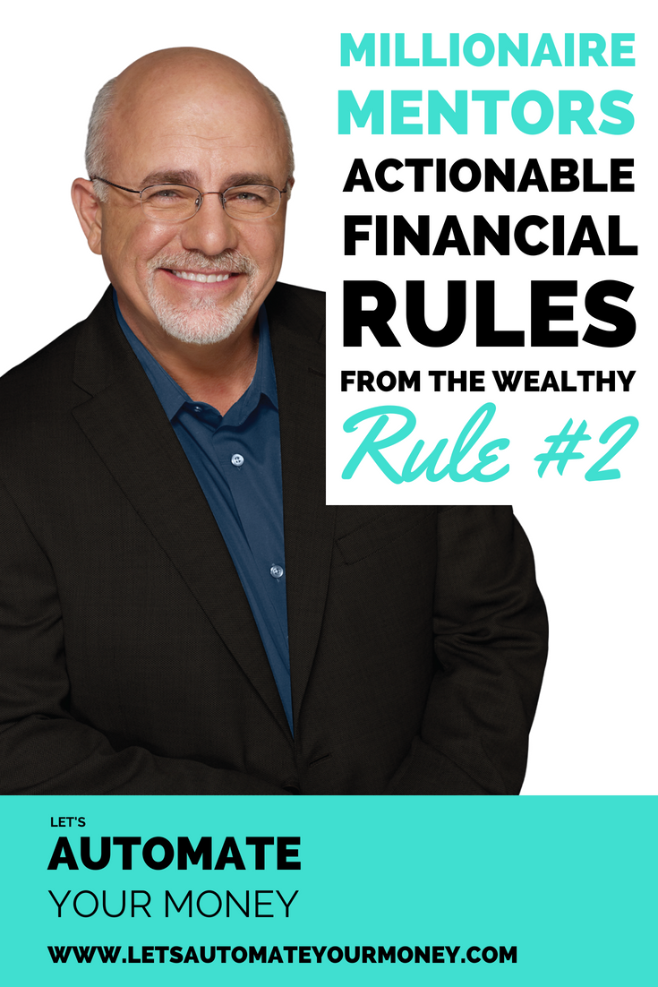 Millionaire Mentors: Actionable Financial Rules From The Wealth - Rule #2