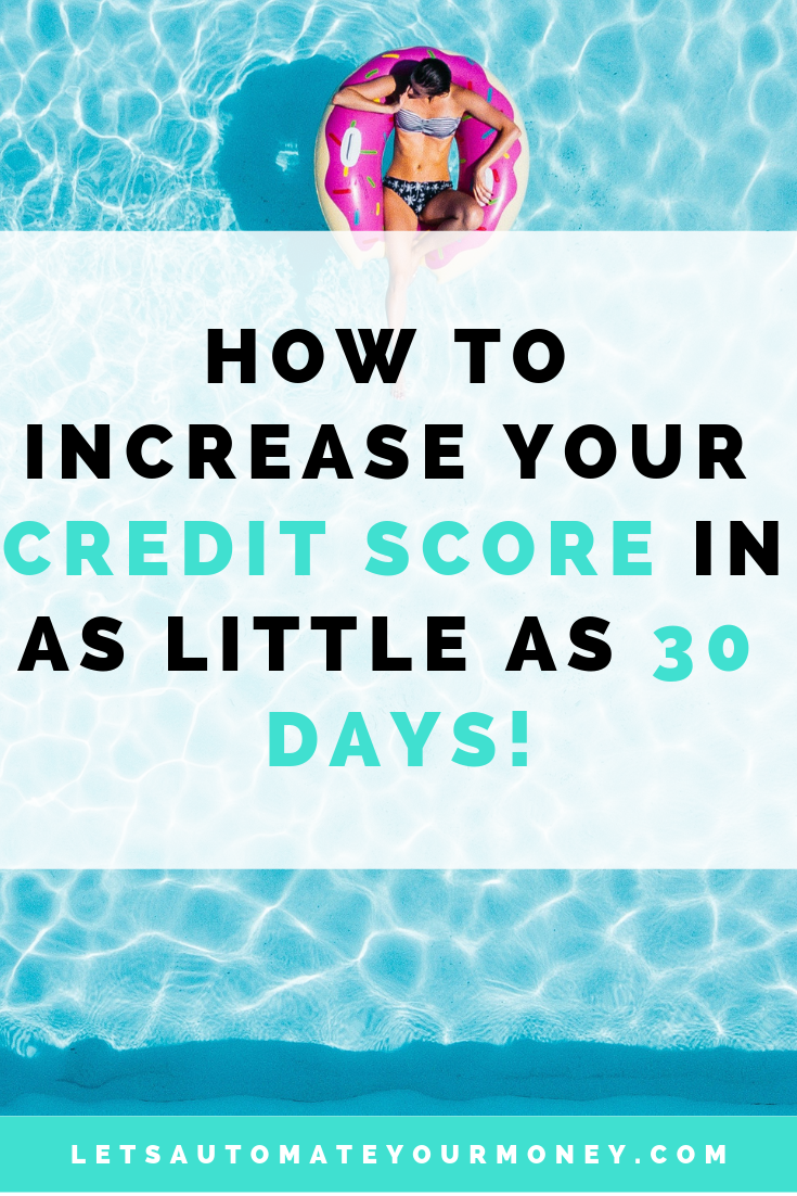 How to Increase Your Credit Score In As Little As 30 Days