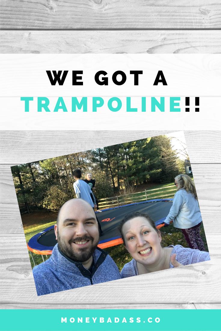 We Got A Trampoline!!